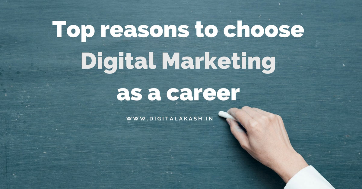 Top reasons to choose digital marketing as a career