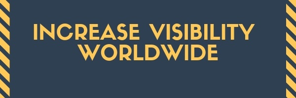 Increase visibility worldwide (1)