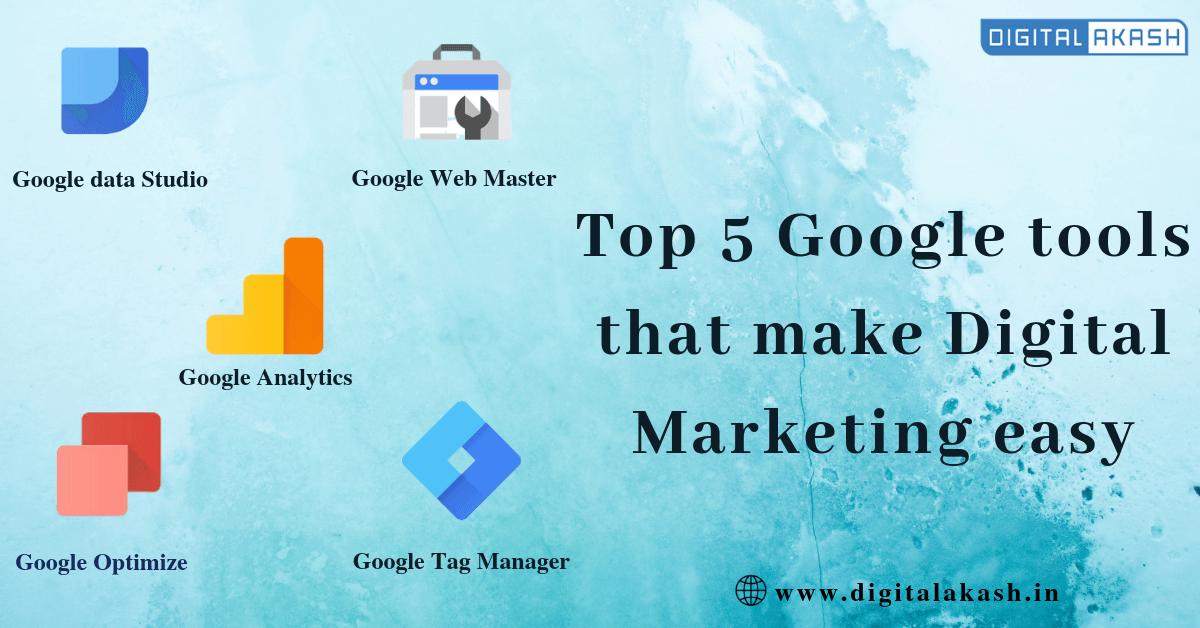 TOP 5 Google Tools