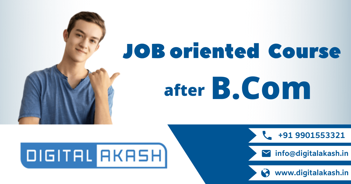 Job Oriented Course after B.Com