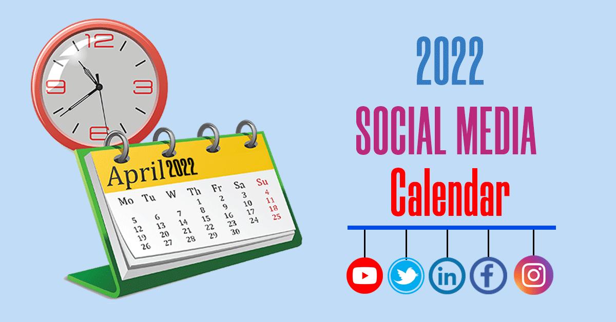 Social media Calendar 2022