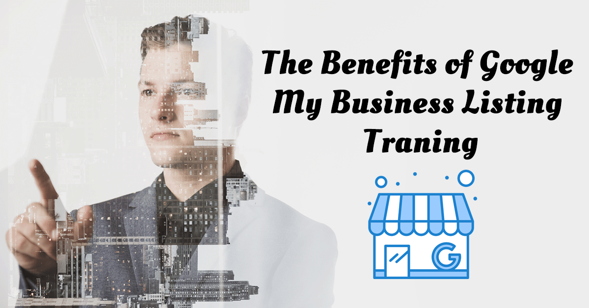 The benefits of Google My Business listing